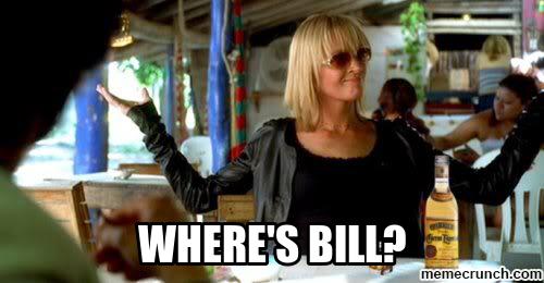 Where's bill?